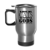 Cats As Gods - Black - Travel Mug - silver