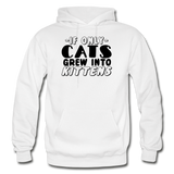 Cats Grew Into Kittens - Black - Gildan Heavy Blend Adult Hoodie - white