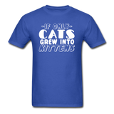 Cats Grew Into Kittens - White - Unisex Classic T-Shirt - royal blue