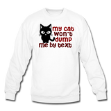 My Cat Won't Dump Me By Text - Crewneck Sweatshirt - white