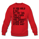 Hold A Cat By The Tail - Black - Crewneck Sweatshirt - red