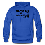 Meow's It Going - Black - Gildan Heavy Blend Adult Hoodie - royal blue