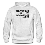 Meow's It Going - Black - Gildan Heavy Blend Adult Hoodie - light heather gray