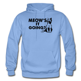 Meow's It Going - Black - Gildan Heavy Blend Adult Hoodie - carolina blue