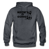 Meow's It Going - Black - Gildan Heavy Blend Adult Hoodie - charcoal gray
