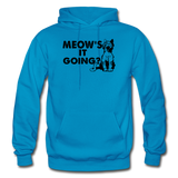 Meow's It Going - Black - Gildan Heavy Blend Adult Hoodie - turquoise
