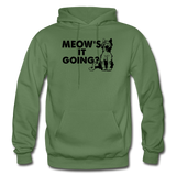 Meow's It Going - Black - Gildan Heavy Blend Adult Hoodie - military green