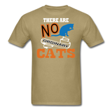 There Are No Ordinary Cats - Unisex Classic T-Shirt - khaki