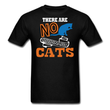 There Are No Ordinary Cats - Unisex Classic T-Shirt - black