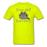 You Are Purrfect - Unisex Classic T-Shirt - safety green
