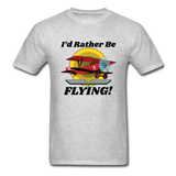 I'd Rather Be Flying - Biplane - Hanes Adult Tagless T-Shirt - heather gray