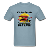I'd Rather Be Flying - Biplane - Hanes Adult Tagless T-Shirt - stonewash blue