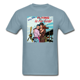 Flying Is For Girls - Hanes Adult Tagless T-Shirt - stonewash blue
