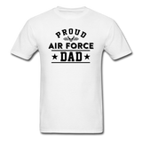 Proud Air Force - Dad - Unisex Classic T-Shirt - white