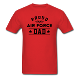 Proud Air Force - Dad - Unisex Classic T-Shirt - red