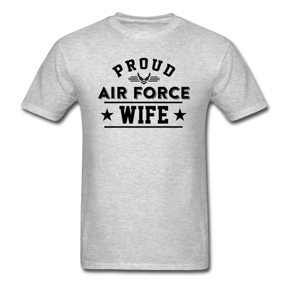 Proud Air Force - Wife - Unisex Classic T-Shirt - heather gray