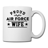 Proud Air Force - Wife - Coffee/Tea Mug - white