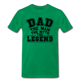 Dad the Legend - Men's Premium T-Shirt - kelly green