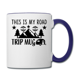 This Is My Road Trip Mug - Camping v2 - Contrast Coffee Mug - white/cobalt blue