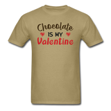 Chocolate Is My Valentine v1 - Unisex Classic T-Shirt - khaki