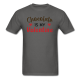 Chocolate Is My Valentine v1 - Unisex Classic T-Shirt - charcoal