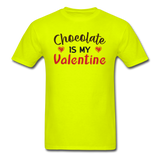 Chocolate Is My Valentine v1 - Unisex Classic T-Shirt - safety green
