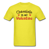 Chocolate Is My Valentine v1 - Unisex Classic T-Shirt - yellow