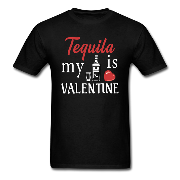 Tequila Is My Valentine v1 - Unisex Classic T-Shirt - black