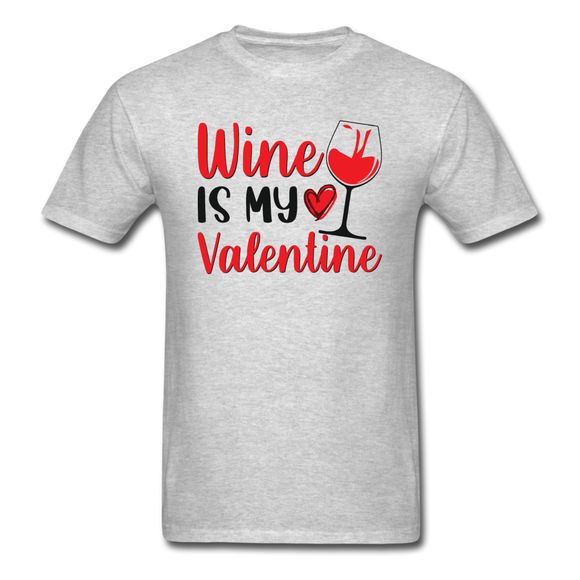Wine Is My Valentine v2 - Unisex Classic T-Shirt - heather gray