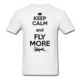 Keep Calm And Fly More - Black - Unisex Classic T-Shirt - white
