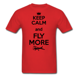 Keep Calm And Fly More - Black - Unisex Classic T-Shirt - red