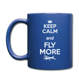 Keep Calm And Fly More - White - Full Color Mug - royal blue