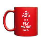 Keep Calm And Fly More - White - Full Color Mug - red