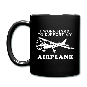 I Work Hard To Support My Airplane - White - Full Color Mug - black