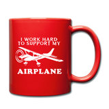 I Work Hard To Support My Airplane - White - Full Color Mug - red