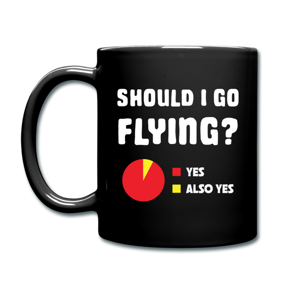 Should I Go Flying - Full Color Mug - black