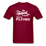 Be Happy And Go Flying - White - Unisex Classic T-Shirt - burgundy