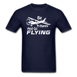 Be Happy And Go Flying - White - Unisex Classic T-Shirt - navy