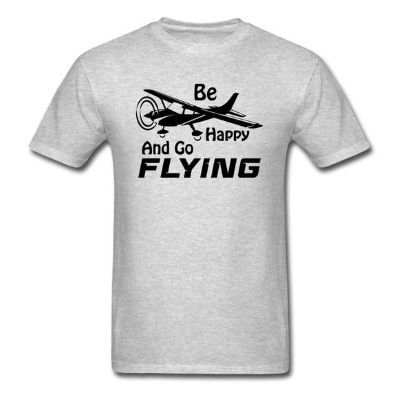 Be Happy And Go Flying - Black - Unisex Classic T-Shirt - heather gray