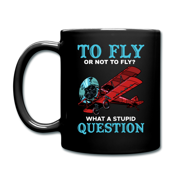 To Fly Or Not To Fly - Full Color Mug - black