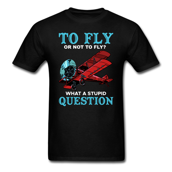 To Fly Or Not To Fly - Unisex Classic T-Shirt - black
