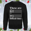 Difficult Times Treble Bass Clef Shirt