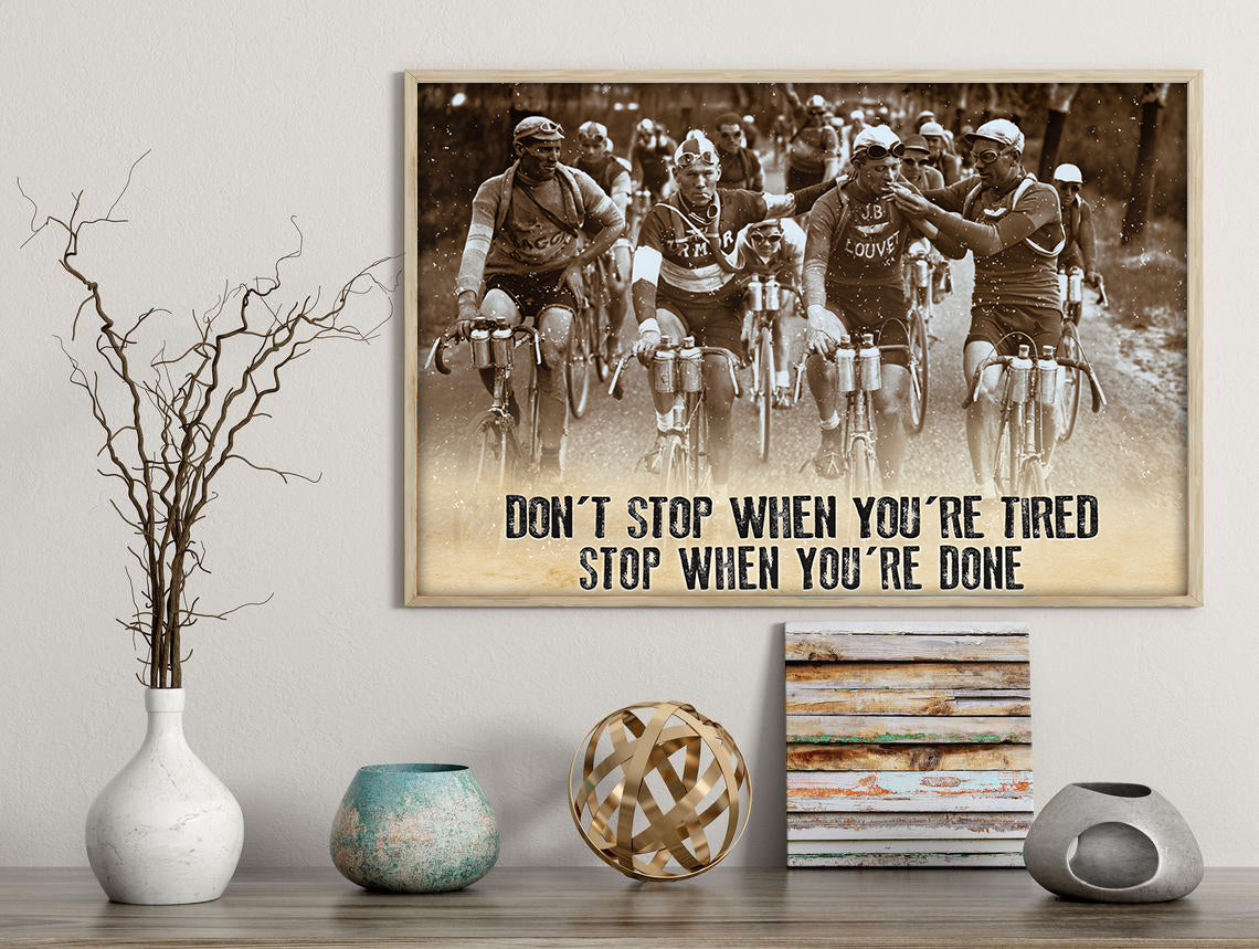 Stop Cycling When You Done Poster