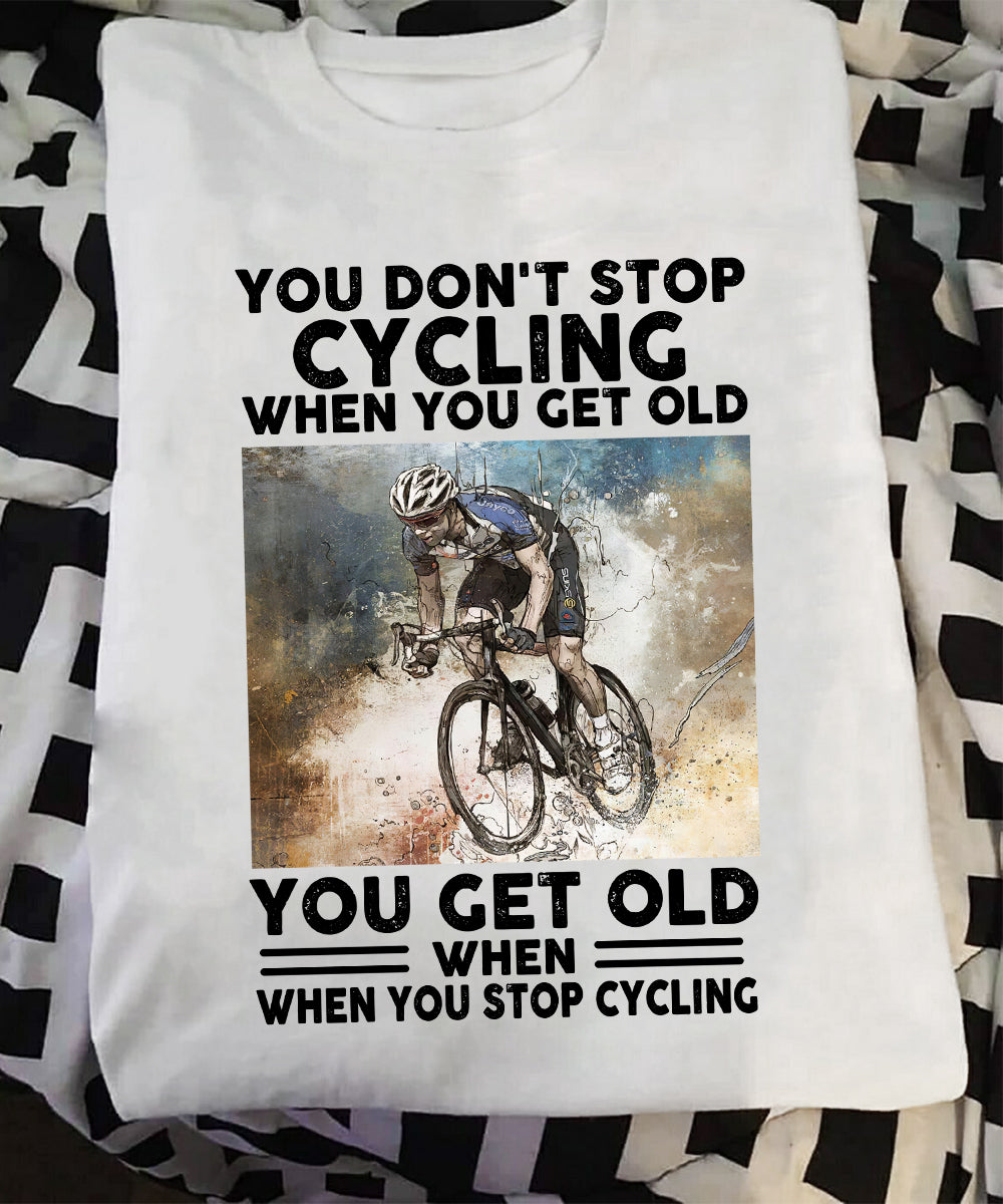 Cycling Gets Old Shirt