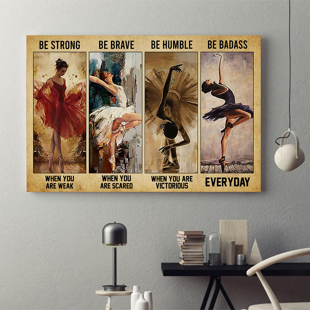 Be Strong Be Badass Ballet Poster
