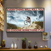 Mountain Biking Kills You Poster