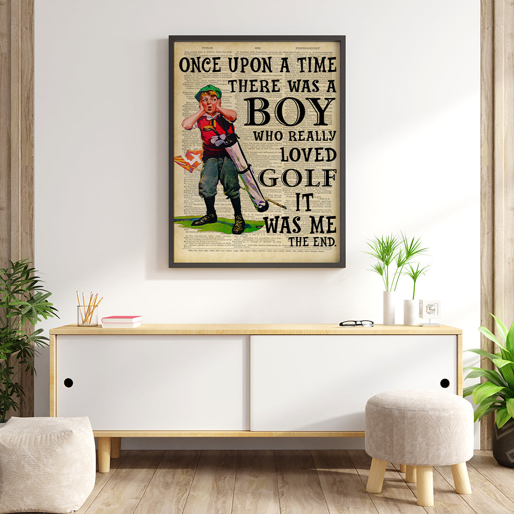 There Was A Boy Who Really Loved Golf Poster
