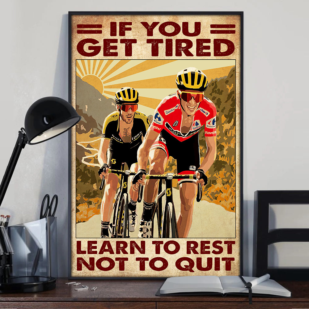 Not To Quit Cycling Poster