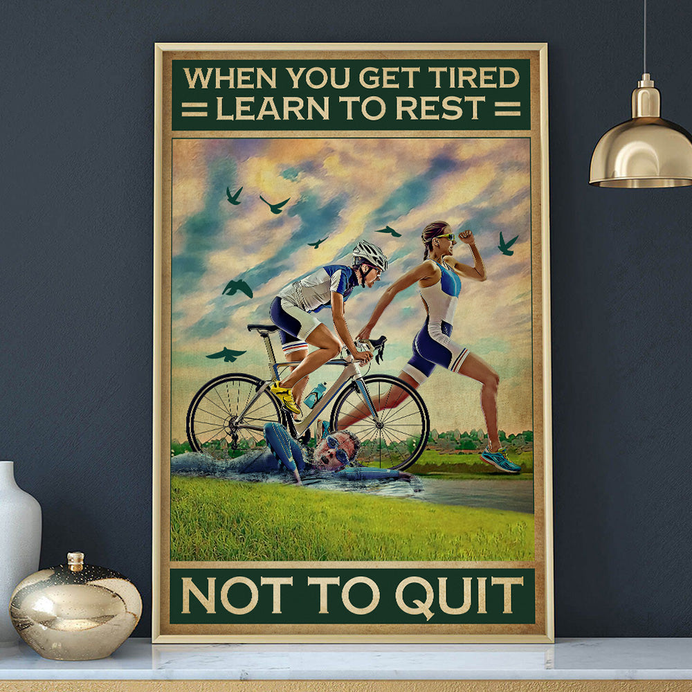 Triathlon Girl Learn To Rest Poster