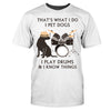 I Pet Dogs Play Drums Shirt